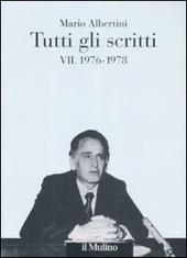 Tutti gli scritti. Vol. 7: 1976-1978.