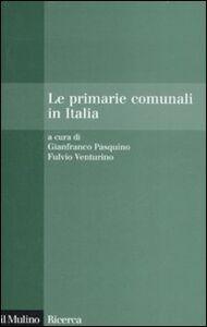 Libro Le primarie comunali in Italia