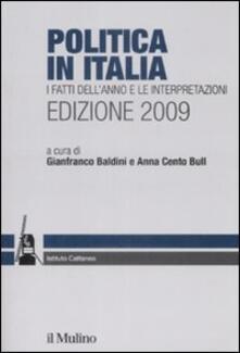 Camfeed.it Politica in Italia. I fatti dell'anno e le interpretazioni (2009) Image