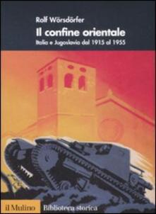 Cefalufilmfestival.it Il confine orientale. Italia e Jugoslavia dal 1915 al 1955 Image