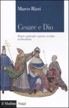 Antondemarirreguera.es Cesare e Dio. Potere spirituale e potere secolare in Occidente Image