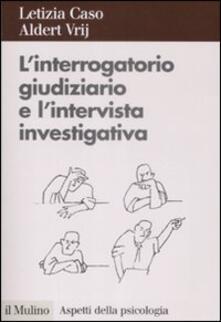 Antondemarirreguera.es L' interrogatorio giudiziario e l'intervista investigativa. Metodi e tecniche di conduzione Image