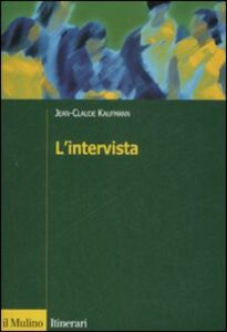 Libro L' intervista Jean-Claude Kaufmann