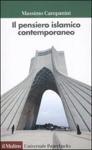 Il pensiero islamico contemporaneo - Massimo Campanini - copertina