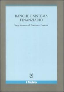 Vitalitart.it Banche e sistema finanziario. Saggi in onore di Francesco Cesarini Image