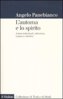 Amatigota.it L' automa e lo spirito. Azioni individuali, istituzioni, imprese collettive Image