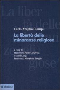 Libro La libertà delle minoranze religiose in Italia Carlo Azeglio Ciampi