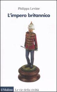 Libro L' impero britannico Philippa Levine