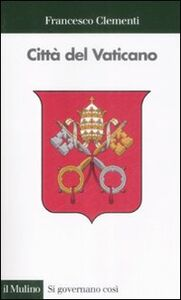 Libro Città del Vaticano Francesco Clementi