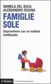 Famiglie sole. Sopravvivere con un welfare inefficiente