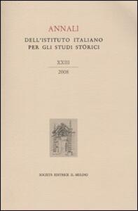 Annali dell'Istituto italiano per gli studi storici (2008). Vol. 23 - copertina
