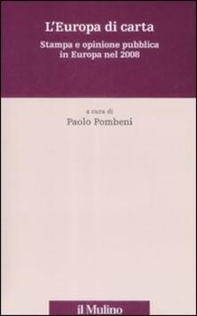 L Europa di carta. Stampa e opinione pubblica in Europa nel 2008.pdf