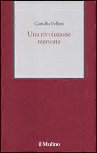 Una rivoluzione mancata - Camillo Pellizzi - copertina