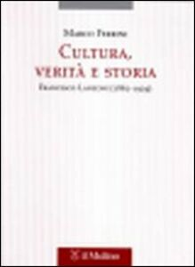 Libro Cultura, verità e storia. Francesco Lanzoni (1862-1929) Marco Ferrini