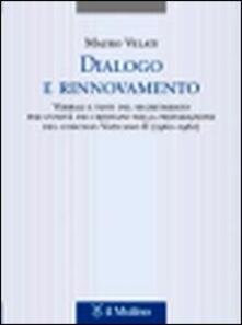 Grandtoureventi.it Dialogo e rinnovamento. Verbali e testi del segretariato per l'unità dei cristiani nella preparazione del concilio Vaticano II (1960-1962) Image
