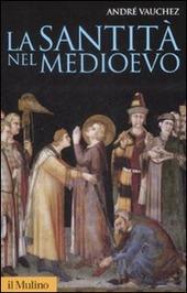 La santità nel Medioevo