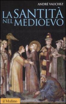 La santità nel Medioevo.pdf