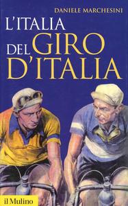 Libro L' Italia del Giro d'Italia Daniele Marchesini