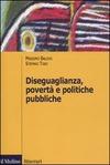 Diseguaglianza, povertà e politiche pubbliche