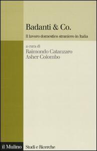 Badanti & Co. Il lavoro domestico straniero in Italia - copertina