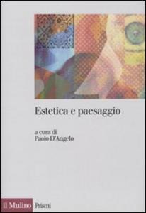 Libro Estetica e paesaggio