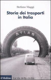 Storia dei trasporti in Italia