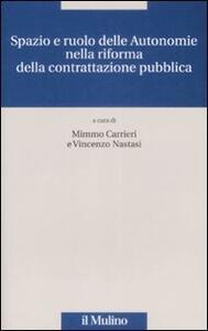 Spazio e ruolo delle autonomie nella riforma della contrattazione pubblica - copertina
