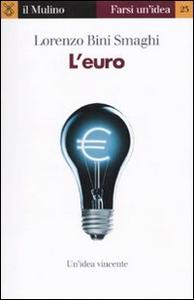 Libro L' euro Lorenzo Bini Smaghi