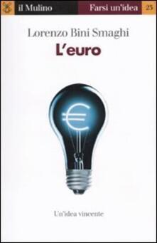 L' euro - Lorenzo Bini Smaghi - copertina