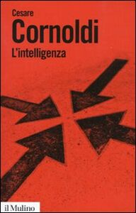 Foto Cover di L' intelligenza, Libro di Cesare Cornoldi, edito da Il Mulino