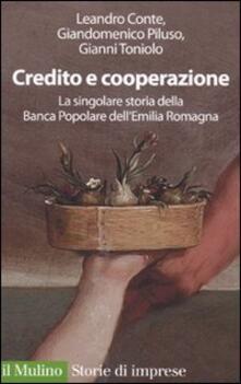 Lpgcsostenible.es Credito e cooperazione. La singolare storia della Banca Popolare dell'Emilila Romagna Image