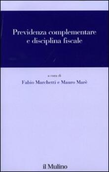 Previdenza complementare e disciplina fiscale.pdf