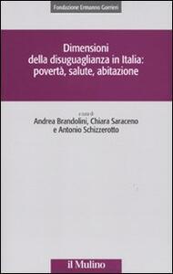 Dimensioni della disuguaglianza in Italia: povertà, salute, abitazione - copertina