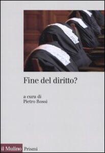 Foto Cover di Fine del diritto?, Libro di  edito da Il Mulino