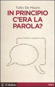 Libro In principio c'era la parola? Tullio De Mauro