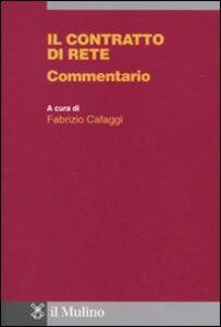 Libro Il contratto di rete. Commentario