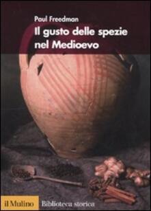 Il gusto delle spezie nel Medioevo
