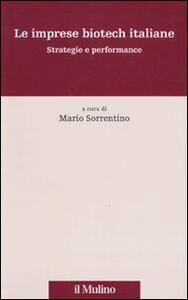 Le imprese biotech italiane. Strategie e performance - copertina