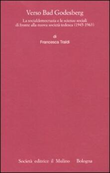 Mercatinidinataletorino.it Verso Bad Godesberg. La socialdemocrazia e le scienze sociali di fronte alla nuova società tedesca (1945-1963) Image