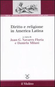 Foto Cover di Diritto e religione in America latina, Libro di  edito da Il Mulino