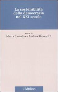 Libro La sostenibilità della democrazia nel XXI secolo