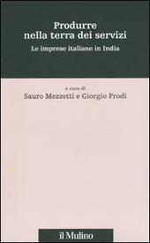 Produrre nella terra dei servizi. Le imprese italiane in India