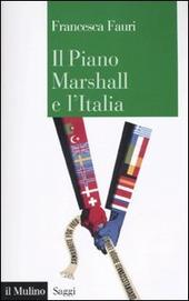 Il Piano Marshall e l'Italia