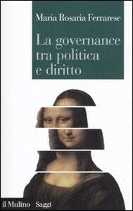 Libro La governance tra politica e diritto M. Rosaria Ferrarese
