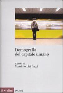 Libro Demografia del capitale umano