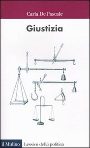 Libro Giustizia Carla De Pascale