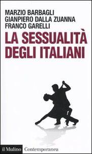 Foto Cover di La sessualità degli italiani, Libro di AA.VV edito da Il Mulino