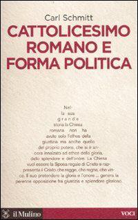 Cattolicesimo romano e forma politica
