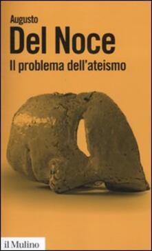 Il problema dell'ateismo - Augusto Del Noce - copertina