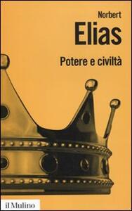 Potere e civiltà. Il processo di civilizzazione. Vol. 2 - Norbert Elias - copertina
